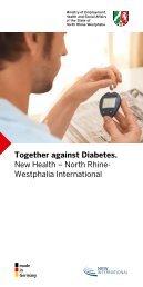 Together against Diabetes. New Health – North Rhine- Westphalia ...