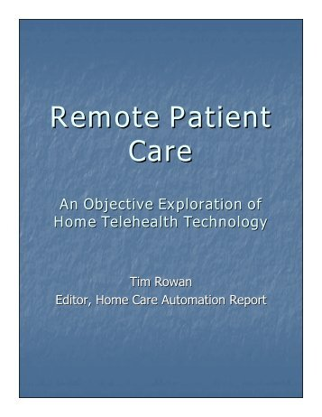 Remote Patient Care - Home Care Information Network