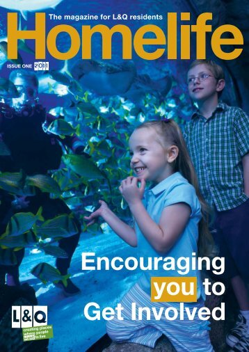 Homelife Issue One 2011 - London & Quadrant Group