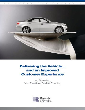 Delivering the Vehicle… and an Improved Customer Experience