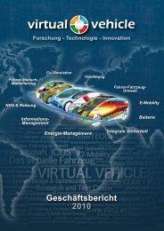 Geschäftsbericht 2010 Forschung - Technologie - Virtual Vehicle