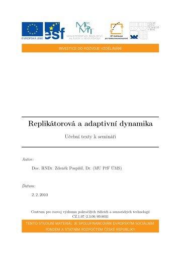 Replikátorová a adaptivní dynamika - Centrum pro rozvoj výzkumu ...
