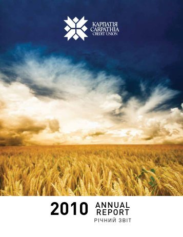 2010 AnnuAl RepoRt - Carpathia Credit Union