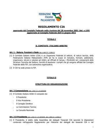 Regolamento CIA 2011.pdf - Comitato Italiano Arbitri - Provincia di ...