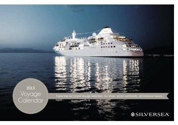 2013 Voyage Calendar - Silversea Cruises