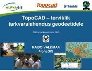 TopoCAD – terviklik tarkvaralahendus geodeetidele - AlphaGIS