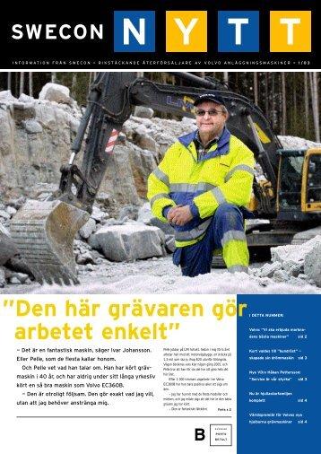 """Den här grävaren gör arbetet enkelt"""" - Swecon"""
