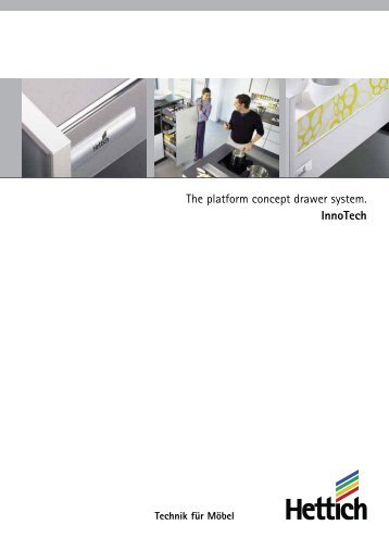 The platform concept drawer system. InnoTech