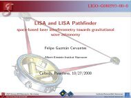 LISA and LISA Pathfinder - space-based laser ... - Ligo - Caltech