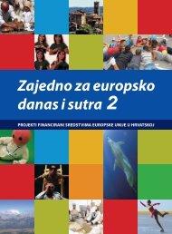 Zajedno za europsko danas i sutra 2 - Delegacija Europske unije u ...