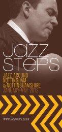 jazz around nottingham &nottinghamshire january-may ... - Jazz Steps