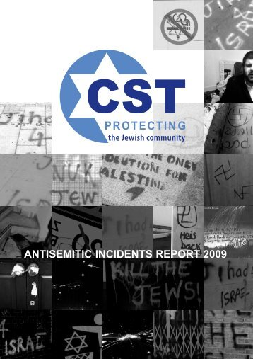Antisemitic Incidents Report 2009 - Community Security Trust