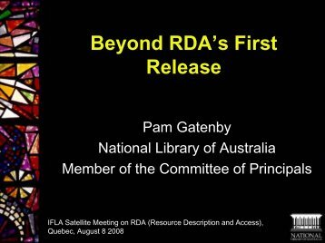 Beyond RDA?s First Release by Pam Gatenby - Joint Steering ...