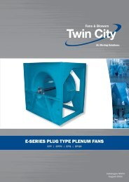E-Series Plenum Fans - Catalogue M470 - Twin City Fan & Blower
