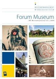Forum Museum 2008-1 - Museumsmanagement Niederösterreich