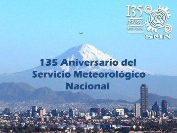 135 Aniversario del Servicio Meteorológico Nacional
