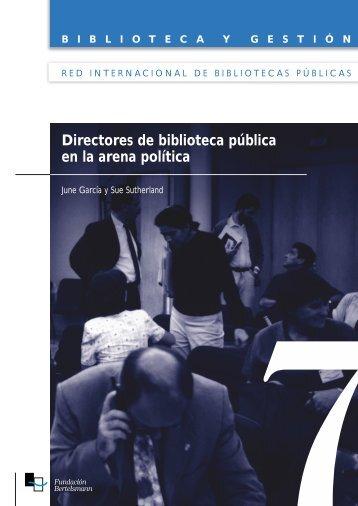 Directores de biblioteca pública en la arena política - Fundación ...