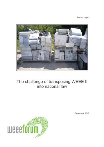 The challenge of transposing WEEE II into national law - WEEE Forum
