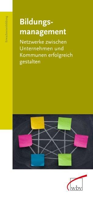 Bildungsmanagement (pdf ~340 KB) - wbv-Fachtagung