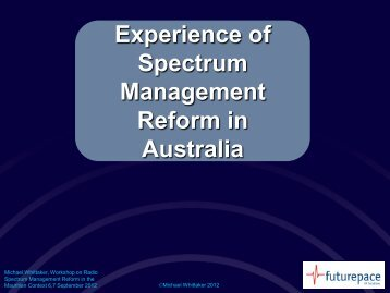 Experience of Spectrum Management Reform in Australia - ICTA