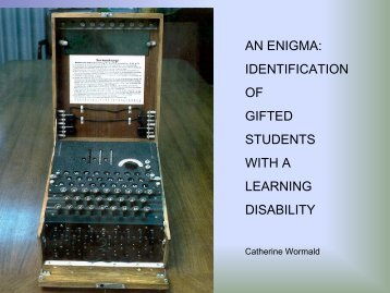 AN ENIGMA: IDENTIFICATION OF GIFTED STUDENTS WITH A ...