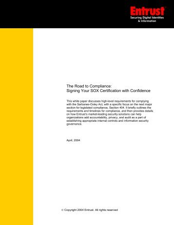 The Road to Compliance: Signing Your SOX Certification ... - Entrust