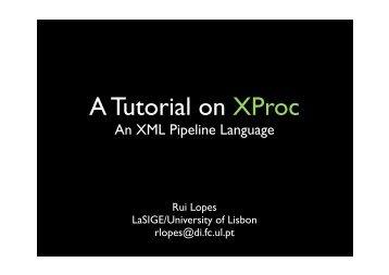 A Tutorial on XProc - HCIM