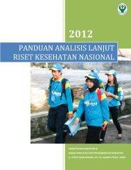 panduan analisis lanjut riset kesehatan nasional - Badan Litbangkes
