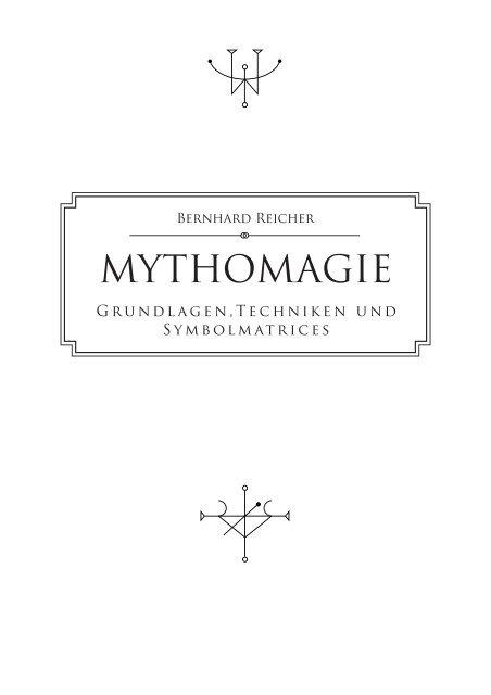Mythomagie Grundlagen Techniken Und Symbolmatrices