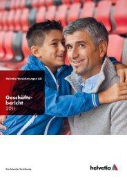 Geschäftsbericht 2011 - Helvetia