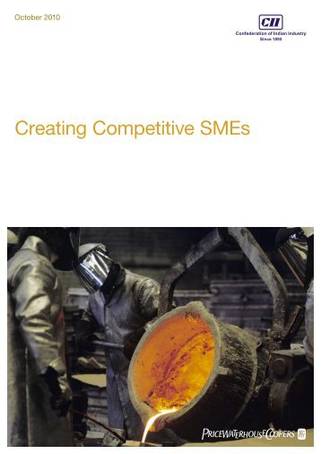 Creating Competitive SMEs - CII