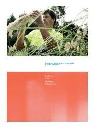 Programas de ciencia, investigación y medio ambiente - la Caixa