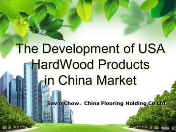 The Development of USA HardWood Products in China Market