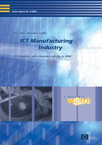 ICT Manufacturing Industry ICT Manufacturing Industry - empirica