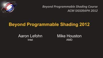 Introduction to Beyond Programmable Shading 2012