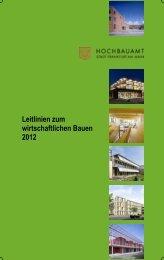 Leitlinien zum wirtschaftlichen Bauen 2012 - Frankfurt am Main