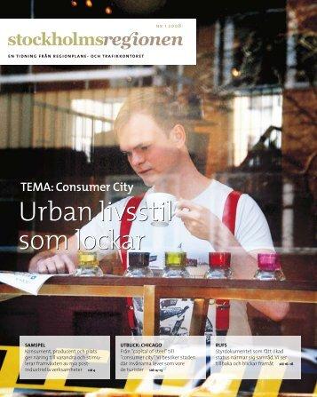 Tidningen Stockholmsregionen nr 1-2008 - SLL Tillväxt, miljö och ...