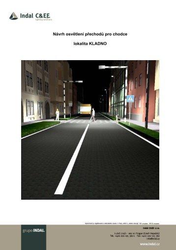 Návrh osvětlení přechodů pro chodce lokalita KLADNO - Indal