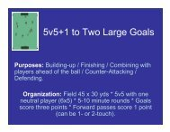 5v5+1 to Two Large Goals