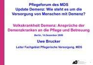 Ansprüche des Demenzkranken an die Pflege und Betreuung ... - MDS