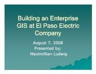 Building an Enterprise GIS at El Paso Electric Company
