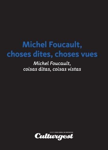 Michel Foucault, choses dites, choses vues - Culturgest
