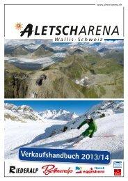 Preis CHF 35.– ⁄ EUR 29.– pro Person - Aletsch Arena