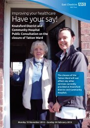 Please view our full consultation document - East Cheshire NHS Trust