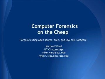 Computer Forensics on the Cheap - Slug