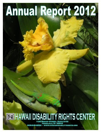 Annual Report, 2012 - Hawaii Disability Rights Center