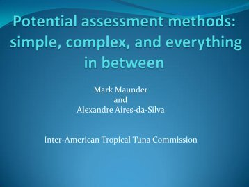 Potential assessment methods: from simple to complex