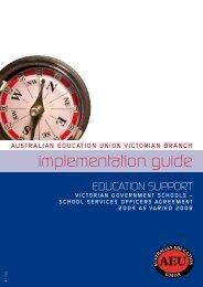 implementation guide - Australian Education Union, Victorian Branch