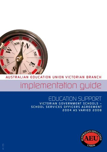 implementation guide - Australian Education Union, Victorian Branch