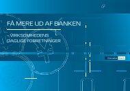 fÅ mere UD af Banken - Danske Bank